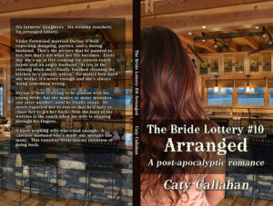 Bride Lottery 10 Arranged by Caty Callahan | Sweet romances for young adults