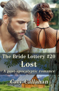 Bride Lottery 20 Lost by Caty Callahan   Sweet romances for young adults