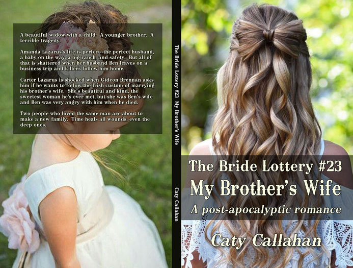 Bride Lottery 23 My Brothers Wife by Caty Callahan | Sweet romances for young adults