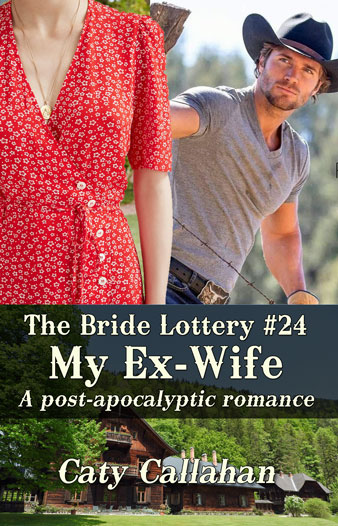 Bride Lottery 24 My Ex-Wife by Caty Callahan | Sweet romances for young adults