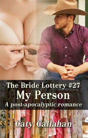 Bride Lottery 27 My Person by Caty Callahan | Sweet romances for young adults