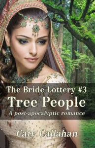 Bride Lottery 3 Tree People by Caty Callahan | Sweet romances for young adults