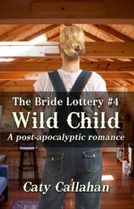 Bride Lottery 4 Wild Child by Caty Callahan | Sweet romances for young adults
